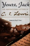 Yours, jack - The inspirational letters of c. s. lewis