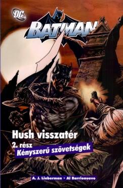 A. J. Lieberman - Batman: Hush Visszatér 2.