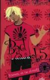 Bad girl 5. - Szeress, és ne dumálj!