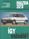 Mazda 323. javítási kézikönyv 1985-tol gyártott, 1.1-1.3-1.4-1.6-1.9 benzines, 1.7 dízel típusokhoz