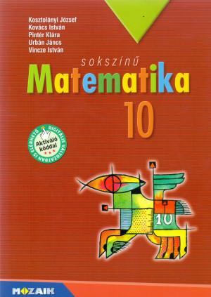 Sokszínu matematika. tankönyv 10. o. 4.kiad.