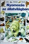 Nyomozás az állatvilágban - Láss! keress! tanulj!