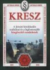Kresz - a közúti közlekedés szabályai és - Értelmezésük