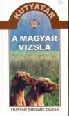 Füzesiné Szegvári Zsuzsa - A magyar vizsla