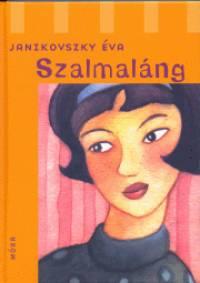 Janikovszky Éva Szalmaláng
