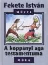 A koppányi aga testamentuma 3.kiad.