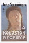 A kolostor regénye