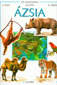 Jiri Felix - Kvetoslav Hísek - Öt kontinens állatai - Ázsia