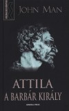 Attila, a barbár király