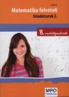 Matematika felvételi feladatsorok 2. - 8. osztályosoknak