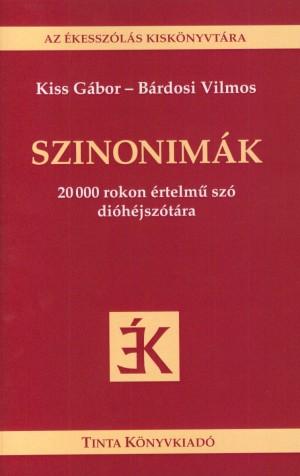 Szinonimák - az ékesszólás kiskönyvtára 7. - 20 000 rokon értelmű szó dióhéjszótára