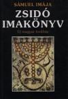 Zsidó imakönyv (új magyar fordítás)