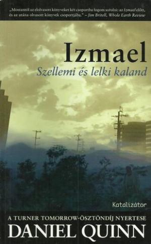 Izmael - Szellemi és lelki kaland