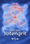 Yotengrit 1. a rábaközi tudók (sámánok) szellemi hagyatéka 2.kiad.