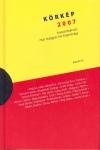 Körkép 2007 - Huszonhárom mai magyar író kisprózája