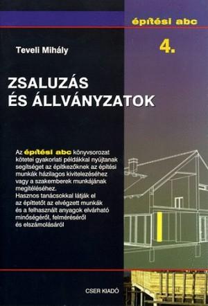 Zsaluzás és állványzatok - Építési abc 4.