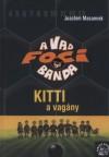 Kitti, a vagány - A vad focibanda 3.