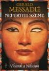 Nefertiti szeme. viharok a níluson 1. köt.