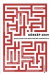 Körkép 2009 - Huszonkét mai magyar író kisprózája