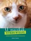Heather Dunphy - A macskák titkos nyelve