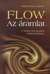 Flow - az áramlat - A tökéletes élmény pszichológiája