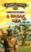 A hadak ura - A nomádkirály-ciklus harmadik könyve