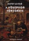 A középkor története - Egyetemi tankönyv