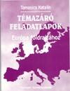 Témazáró feladatlapok európa földrajzához 7 o. 4. kiad.