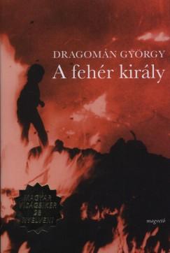 Dragomán György A fehér király