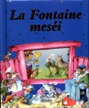 La Fontaine meséi
