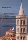 Horvátország kulturális és muvészettörténete. bevezetés a kroatisztikába