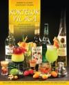 KOKTÉLOK VILÁGA - ALKOHOLOS ÉS ALKOHOLMENTES KOKTÉLOK