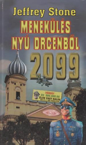 Menekülés nyú drecenbol 2099