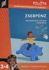 Zsebpénz - matematikai-logikai gyakorló - Pilóta kompetenciafejlesztő sorozat 3-4