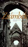 Zsámbék - Avagy a mulandóság dicsérete