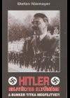 Hitler rejtélyes eltunése
