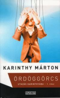 Karinthy Márton - Ördöggörcs 1-2.