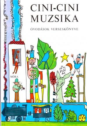 Cini-cini muzsika - Óvodások verseskönyve