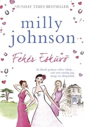 0d2ebdf547 Könyv: Fehér Esküvő (Milly Johnson)