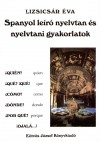 Spanyol leíró nyelvtan és nyelvtani gyakorlatok