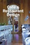 Café & Restaurant Design 2005