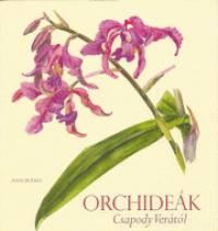 Csapody Vera - Orchideák Csapody Verától