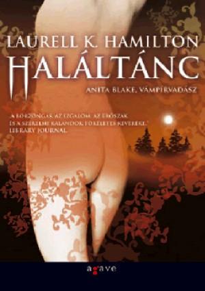Haláltánc - Anita blake, vámpírvadász 13.