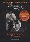 Orosz napló - Robert Capa 70 fotójával