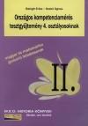 Országos kompetenciamérés tesztgyűjtemény 4. osztály - Magyar és matematika gyakorló feladatsorok