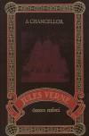 A Chancellor - Jules Verne összes művei 73.