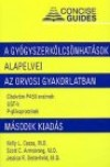 A gyógyszerkölcsönhatások alapelvei az orvosi gyakorlatban. rövid kézikönyv 2.kiad. + zsebkönyv