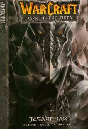 Jégárnyak - Warcraft: napkút-trilógia 2. kötet