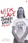 Nick Cave - the complete lyrics 1978-2007
