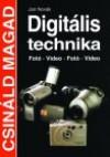 Digitális technika. fotó, videó 2.átd.kiad.